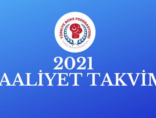 TÜRKİYE BOKS FEDERASYONU 2021 YILI FAALİYET PROGRAMI BELLİ OLDU